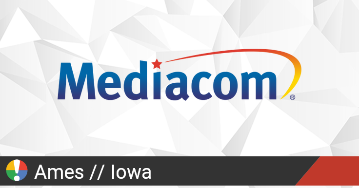 Mediacom Outage in Ames, Iowa: Current Problems and Outages