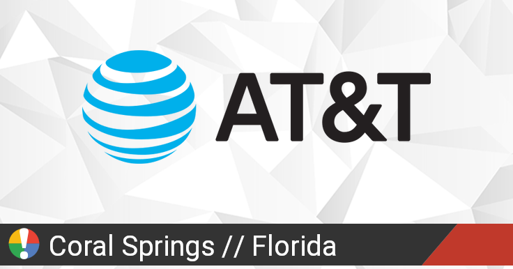 AT&T Outage in Coral Springs, Florida: Current Problems and Outages