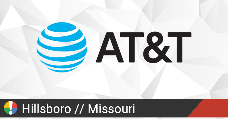 AT&T Outage in Hillsboro, Missouri: Current Problems and