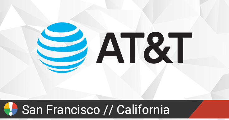AT&T Outage in San Francisco, California: Current Problems