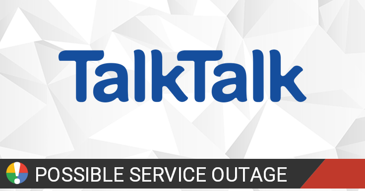 TalkTalk Outage: Current Problems and Outages • Is The