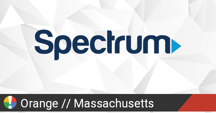 Spectrum Outage in Orange, Massachusetts: Current Problems