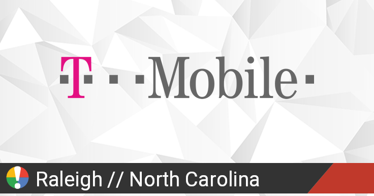 T-Mobile Outage in Raleigh, North Carolina: Current Problems and Outages