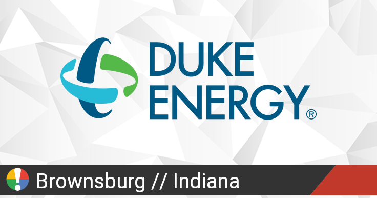 Duke Energy in Brownsburg, Indiana down? Current problems