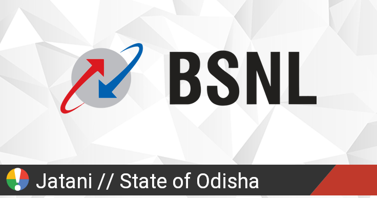 BSNL Outage in Jatani, State of Odisha: Current Problems and