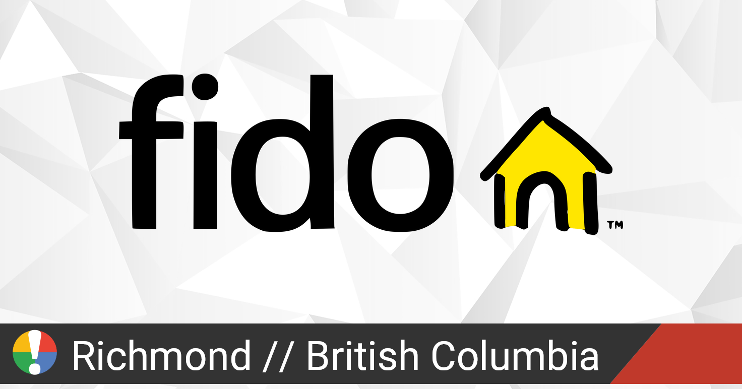 Fido Outage in Richmond, British Columbia: Current ...
