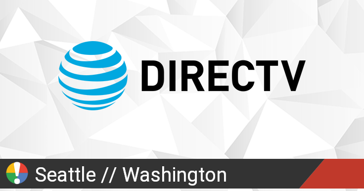 Directv Outage In Seattle Washington Current Problems And Outages Is The Service Down