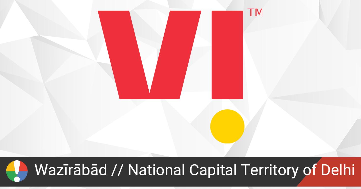 Vodafone Idea Outage in Wazīrābād, National Capital ...