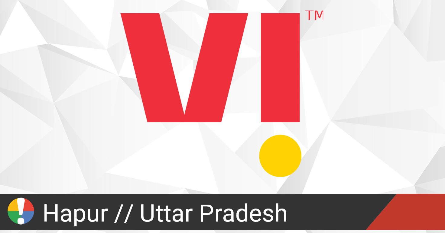 Vodafone Idea Outage in Hapur, Uttar Pradesh: Current ...