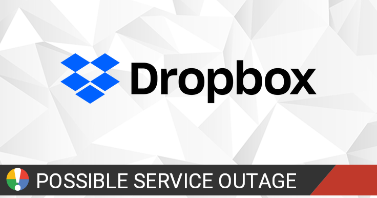 Dropbox down? Current status and problems • Is The Service Down?