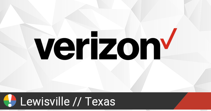 Verizon Wireless Outage in Lewisville, Texas: Current Problems and Outages  • Is The Service Down?
